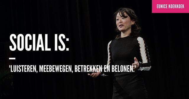 """Eunice Koekkoek: """"Social is: luisteren, meebewegen, betrekken en belonen."""""""