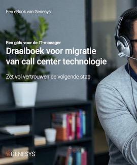 Migratie van call center technologie hoeft geen uitdaging te zijn
